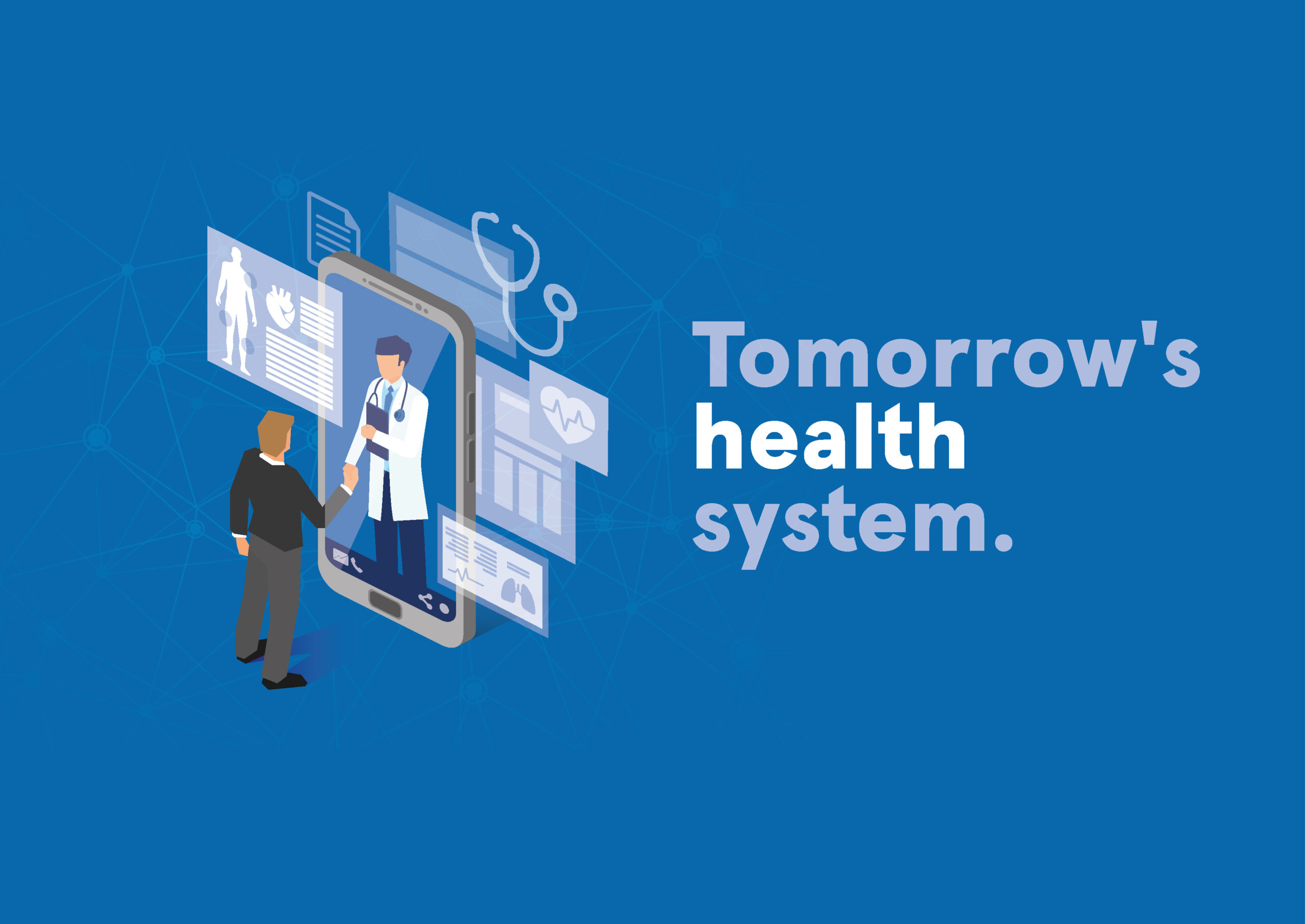 Tomorrow's health system
