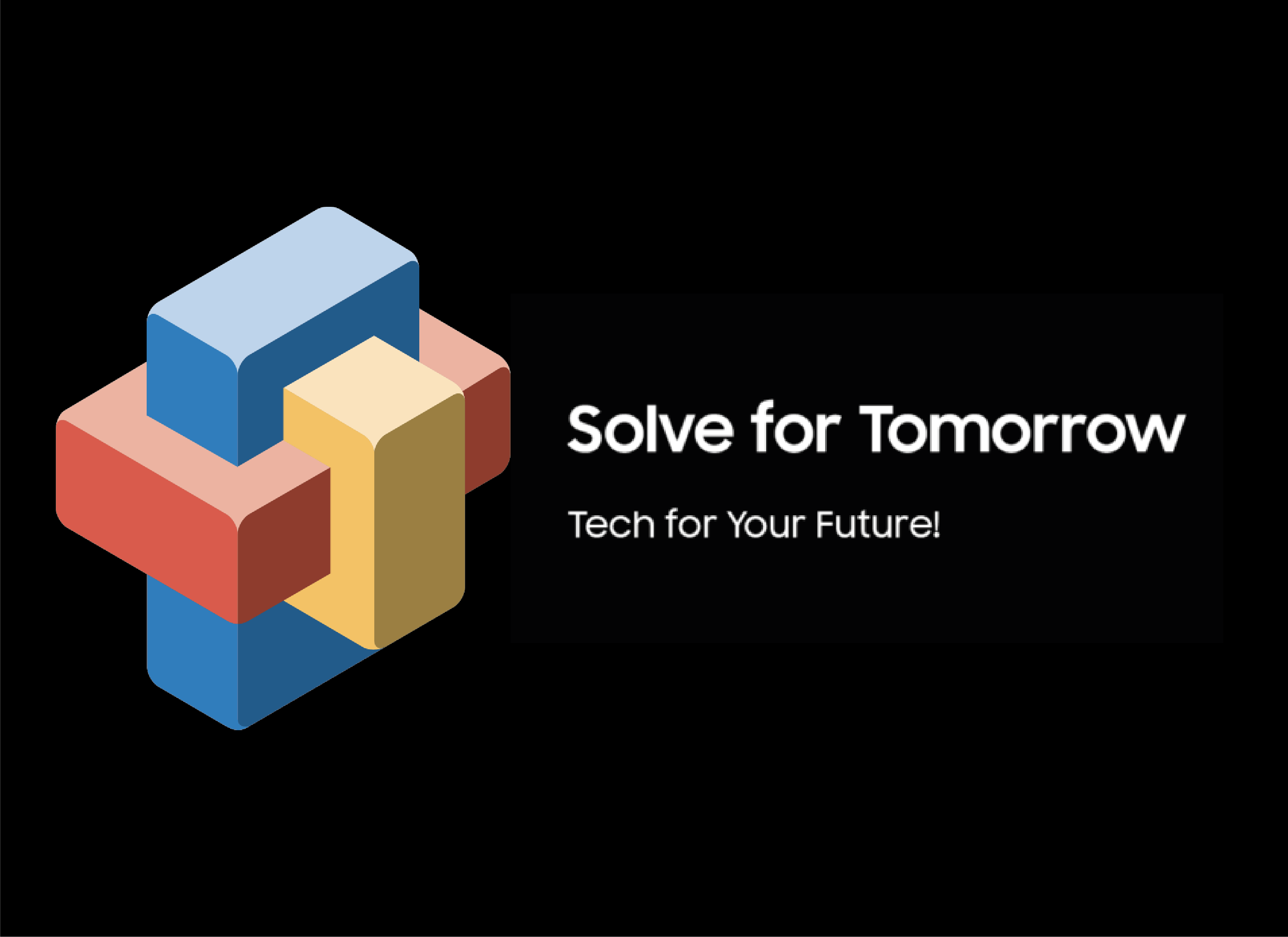 Samsung – Solve for Tomorrow: Tech for Your Future