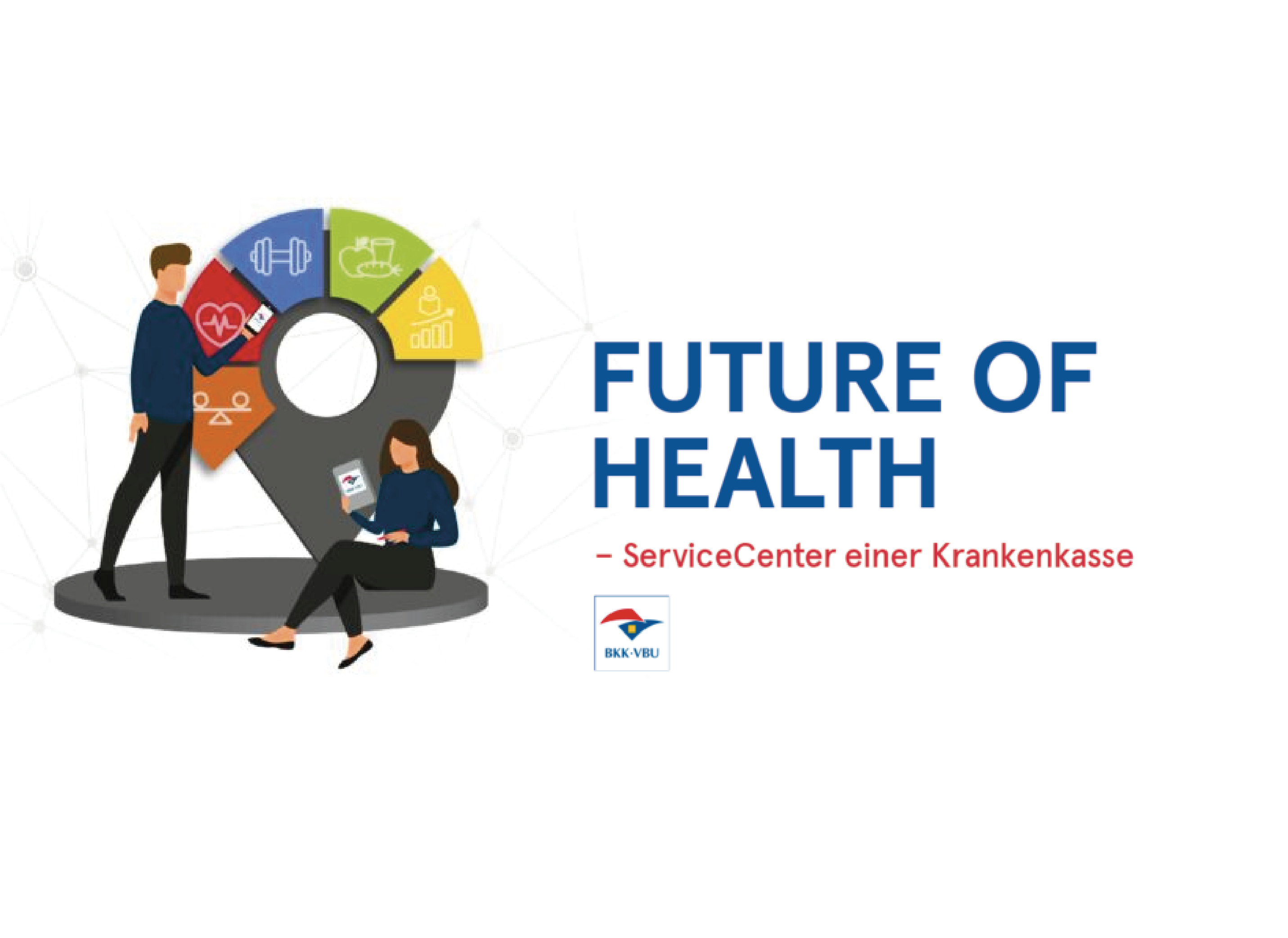 Future of Health – ServiceCenter einer Krankenkasse